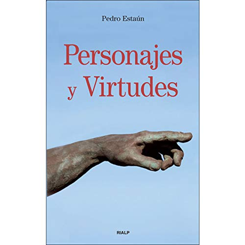 Personajes y Virtudes (Bolsillo) por Pedro Estaún Villoslada
