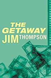 The Getaway (Read a Great Movie) by Jim Thompson (2005-03-24)