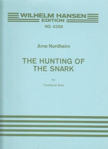 WILHELM HANSEN NORDHEIM ARNE - THE HUNTING OF THE SNARK Klassische Noten Posaune