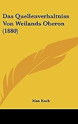 Das Quellenverhaltniss Von Weilands Oberon (1880)