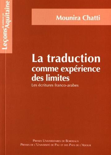 La traduction comme expérience des limites : Les écritures franco-arabes