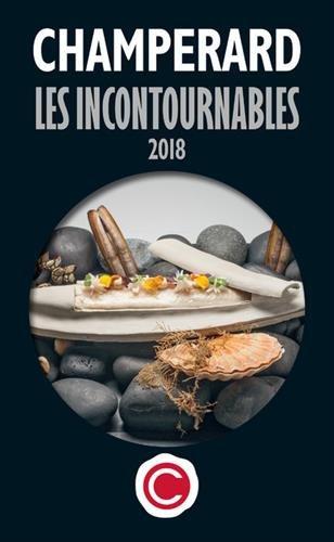 Champerard : Le guide les incontournables 2018 par Marc de Champerard