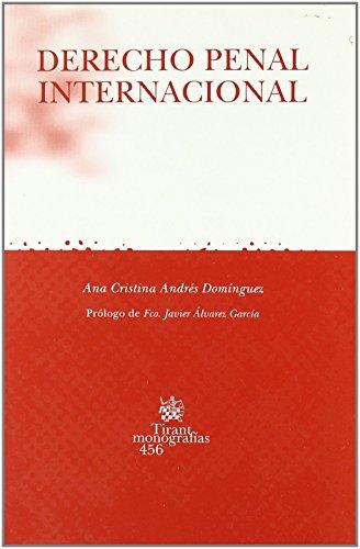 Portada del libro Derecho Penal Internacional de Ana Cristina Andrés Domínguez (1 ene 2006) Tapa blanda