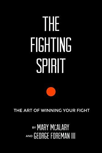 the-fighting-spirit-the-art-of-winning-your-fight-by-george-foreman-iii-2015-01-22