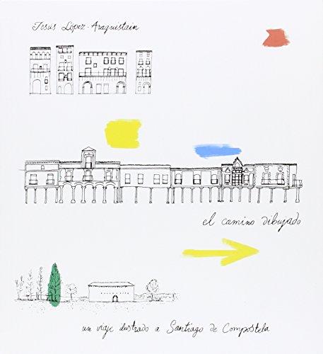 El camino dibujado (Ilustrados)