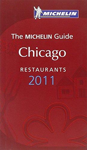 Michelin Guide Chicago 2011 2011