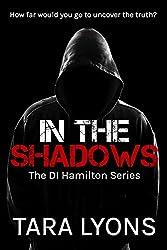 In The Shadows (DI Hamilton Book 1)