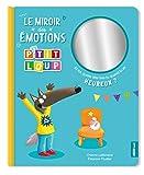 P'tit Loup Le miroir des émotions