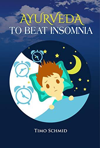 AYURVEDA TO BEAT INSOMNIA: Sleeping Disorder, Yoga ...