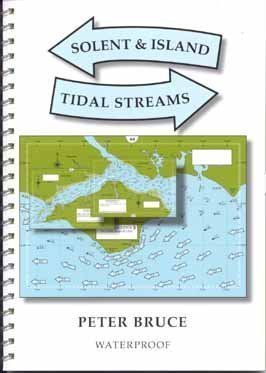 Solent & Island Tidal Streams by Bruce, Peter ( 2008 )
