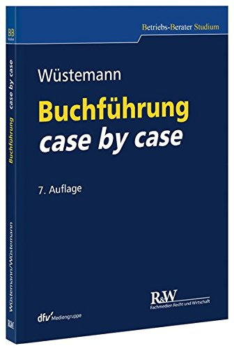 Buchführung case by case (Betriebs-Berater Studium - BWL case by case)