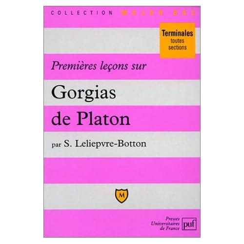 Premières leçons sur le Gorgias de Platon