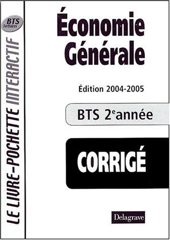 Economie générale BTS 2e année : Livre du professeur corrigé