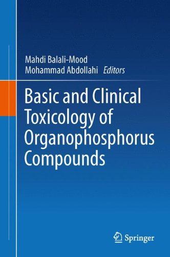 Basic and Clinical Toxicology of Organophosphorus Compounds