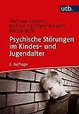 Psychische Störungen im Kindes- und Jugendalter - Christian Klicpera, Barbara Gasteiger-Klicpera