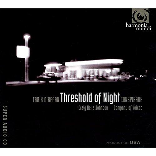 Tarik O'Regan: Threshold of Night [Hybrid SACD]