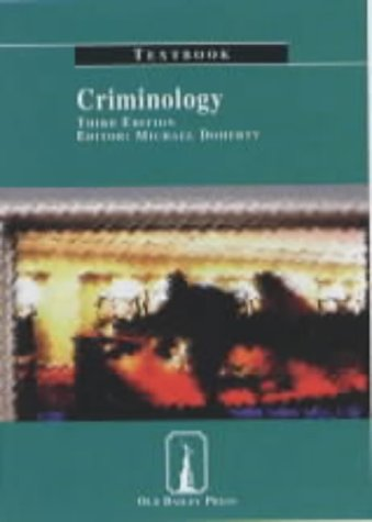 Criminology Textbook (Old Bailey Press Textbooks)