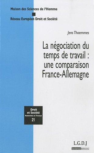 La négociation du temps de travail : une comparaison France - Allemagne