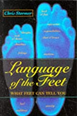 Language of the Feet: What Feet Can Tell You Paperback