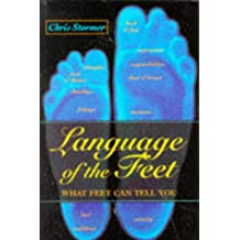 Language of the Feet: What Feet Can Tell You