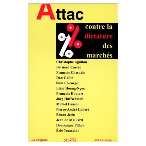 Attac : Contre la dictature des marchés