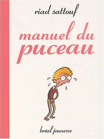 Manuel du puceau par Riad Sattouf