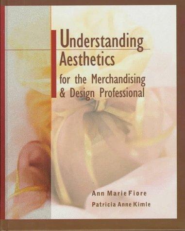 Kostüm Kim Ltd - Understanding Aesthetics for the Merchandising and Design Professional