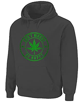 Don't Worry Be Happy Cannabis Hoodie (Choice Of Colours)
