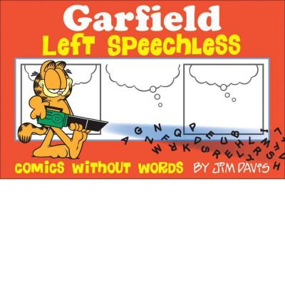By Jim Davis ( Author ) [ Garfield Left Speechless: Comics Without Words Garfield By Mar-2012 Paperback