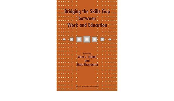 Bridging the Skills Gap between Work and Education