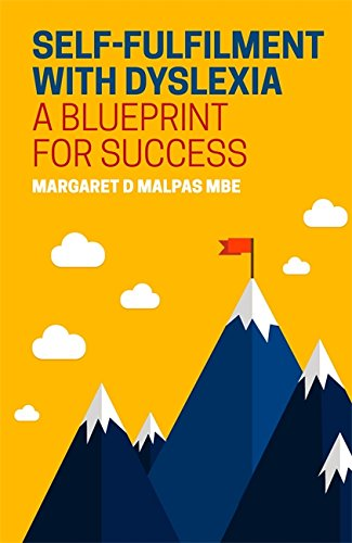 Self fulfilment with dyslexia a blueprint for success ebook self fulfilment with dyslexia a blueprint for success by malpas margaret malvernweather Image collections
