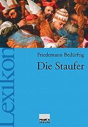 Die Staufer. Ein Lexikon