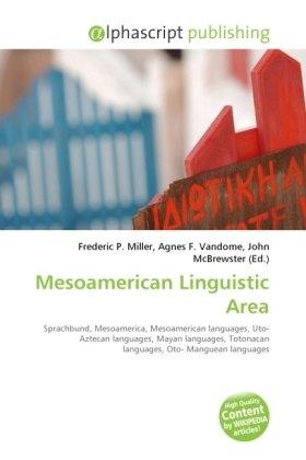 Mesoamerican Linguistic Area