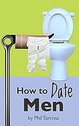 How to Date Men