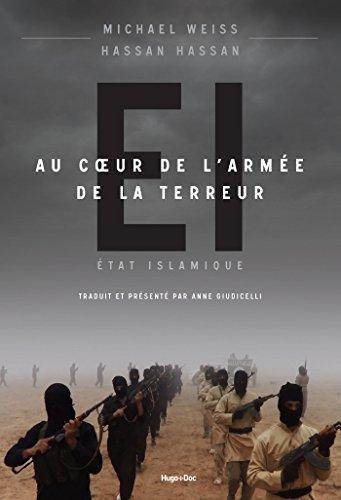 Etat Islamique - Au coeur de l'armée de la te...