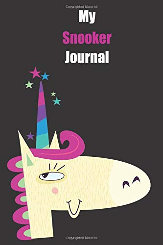 My Snooker Journal: With A Cute Unicorn, Blank Lined Notebook Journal Gift Idea With Black Background Cover
