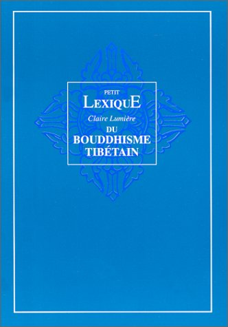 Lexique du bouddhisme tibétain