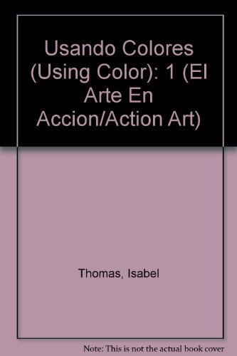 Usando Colores (Using Color): 1 (Action Art)