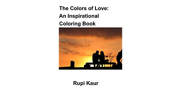 Buy The Colors Of Love An Inspirational Coloring Book Book Online