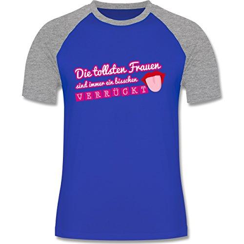 Statement Shirts - Die tollsten Frauen sind immer ein bisschen verrückt - zweifarbiges Baseballshirt für Männer Royalblau/Grau meliert