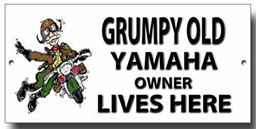 """Grumpy Old Yamaha Eigentümer lives Here """"Schild"""