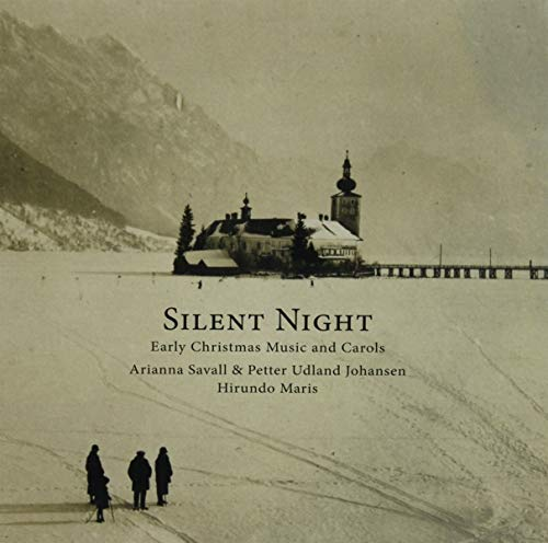 Silent Night: Early Christmas Music & Carols [Import allemand]
