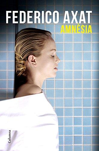 Amnèsia (Catalan Edition) por Federico Axat