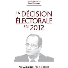 La décision électorale en 2012