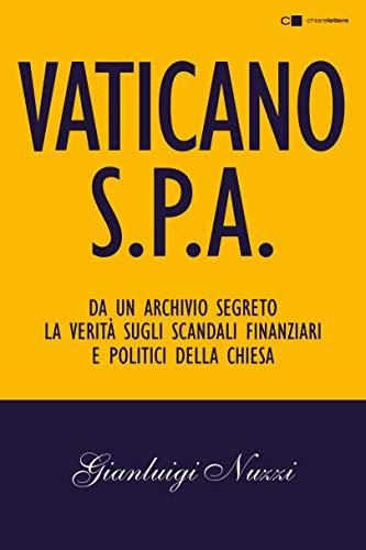 Vaticano Spa: Da un archivio segreto la