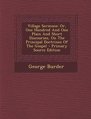 Theorie Shirt White (Village Sermons: Or, One Hundred and One Plain and Short Discourses, on the Principal Doctrines of the Gospel - Primary Source Edition)