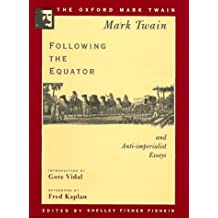 Following the Equator (Oxford Mark Twain)