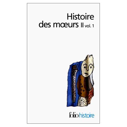 Histoire des moeurs, tome 2, volume 1 : Modes et modèles