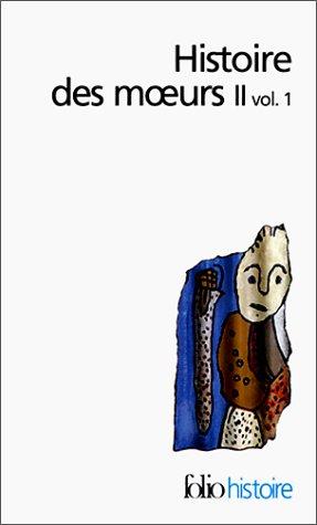 Histoire des moeurs, tome 2, volume 1 : Modes et modèles par Collectif