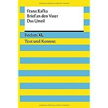 Brief an den Vater / Das Urteil. Textausgabe mit Kommentar und Materialien: Reclam XL – Text und Kontext